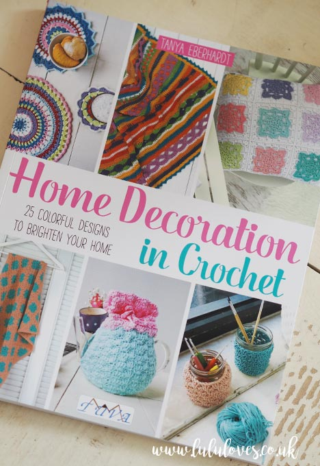 Lululoves: Home Decoration In Crochet Book Review