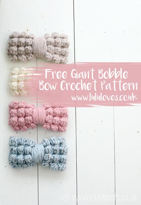 Free Chunky Bobble Bow Pattern - Lululoves