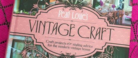 Pearl Lowe's Vintage Craft Review & Giveaway